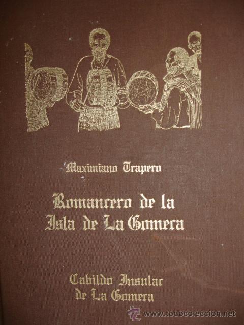 Libro Romancero de la Isla de La Gomera de Maximiano Trapero